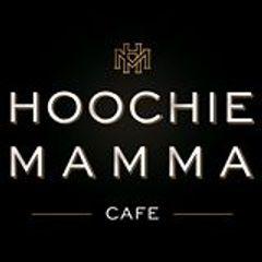 Hoochie mamma cafe